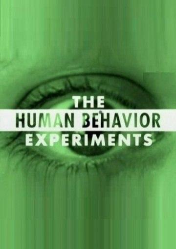 Человеческое поведение - эксперименты / The Human Behavior Experiments (2006)